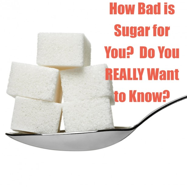 is sugar bad for you The federal government's decision to update food labels last month marked a sea change for consumers: for the first time, beginning in 2018, nutrition labels will be required to list a breakdown of both the total sugars and the added sugars in packaged foods but is sugar really that bad for you.